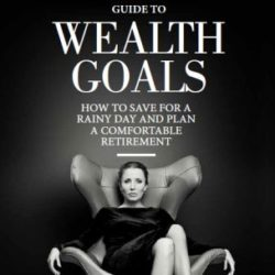 Guide to Wealth Goals