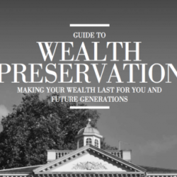 Guide to Wealth Preservation