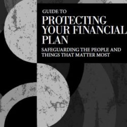 Guide to Protecting your Financial plan