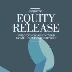 Guide to Equity Release