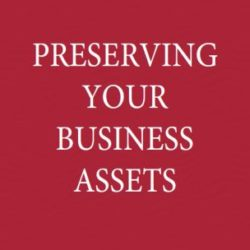 Preserving your Business Assets