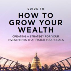 Guide to How to Grow your Wealth