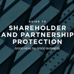 Guide to Shareholder and Partnership Protection