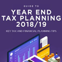 Guide to Year End Tax Planning 2018/19